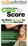 Golf Fitness Training: Core to Score (English Edition)