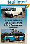 How to Convert Your Volkswagen T4/T5...