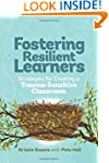 Fostering Resilient Learners: Strateg...