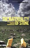The Materiality of Stone: Explorations in Landscape Phenomenology: 1