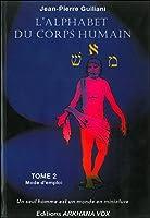 L'alphabet du corps humain, tome 2
