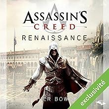 Renaissance (Assassin's Creed)   Livre audio Auteur(s) : Oliver Bowden Narrateur(s) : Arnauld Le Ridant