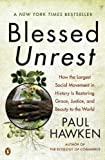 Image of Blessed Unrest: How the Largest Social Movement in History Is Restoring Grace, Justice, and Beauty to the World