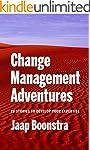 Change Management Adventures: 28 stor...