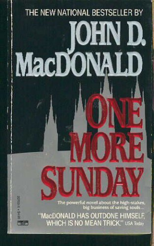 One More Sunday, John D. MacDonald