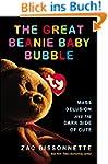 The Great Beanie Baby Bubble: Mass De...