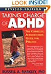 Taking Charge of ADHD, Revised Editio...