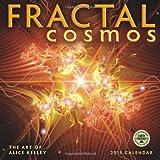Fractal Cosmos: The Art of Alice Kelley 2015 Wall Calendar