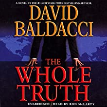 The Whole Truth Audiobook by David Baldacci Narrated by Ron McLarty