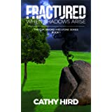 Fractured: When Shadows Arise (The Cup, Sword and Stone Series)