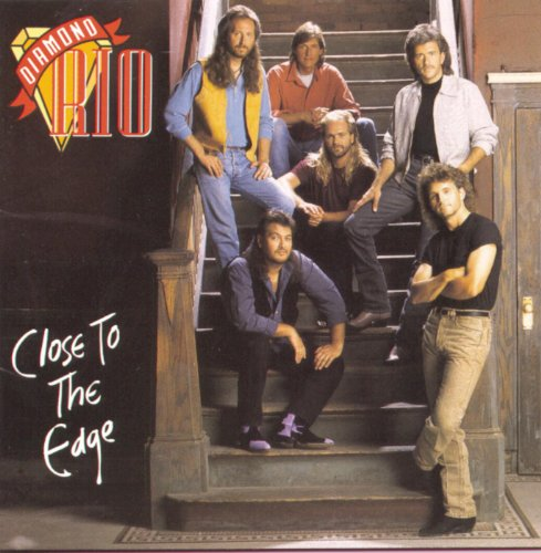 close to the edge album by diamond rio lyreka