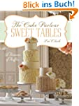 Sweet Tables - A Romance of Ruffles:...