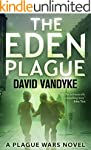 The Eden Plague: A Biological and Pol...