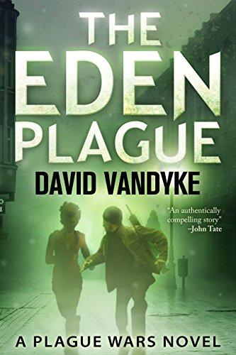 The Eden Plague: A Futuristic Thriller, Book 0 (Plague Wars Series) | freekindlefinds.blogspot.com