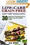 Against All Grain: Low-Carb Grain-Fre...