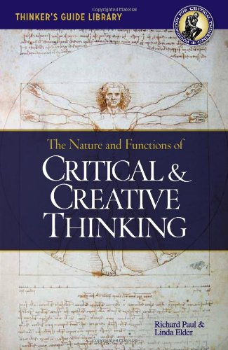 Thinker's Guide to the Nature and Functions of Critical...