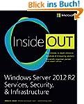 Windows Server� 2012 R2 Inside Out: S...