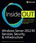 Windows Server 2012 R2 Inside Out: Se...