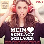 Mein Herz schlägt Schlager, Vol.2