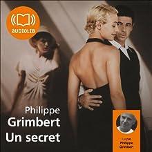 Un secret | Livre audio Auteur(s) : Philippe Grimbert Narrateur(s) : Philippe Grimbert