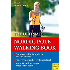 Get Back in Shape with The Ultimate Nordic Pole Walking Book