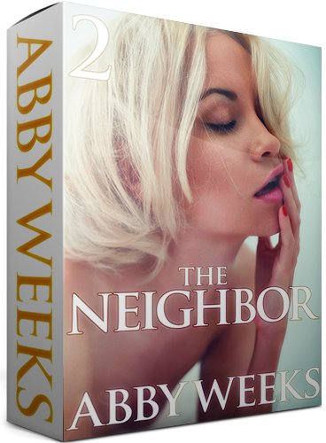 Abby Weeks - The Neighbor 2: Lust in the Suburbs