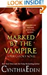 Marked By The Vampire (Purgatory Book 2)