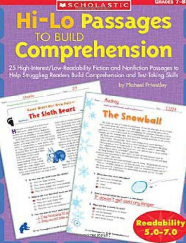 Hi/lo Passages To Build Reading Comprehension: 25 High-Interest/Low Readability Fiction and Nonfiction Passages to Help