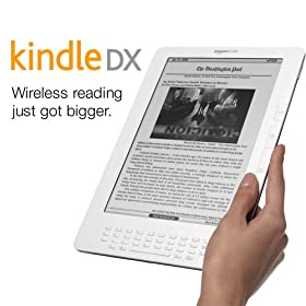 "Kindle DX: Amazon's 9.7"" Wireless Reading Device (Latest Generation)"