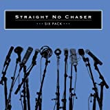 Six Pack (EP) ~ Straight No Chaser