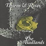 Thorns & Roses Badlands