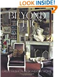 Beyond Chic: Great Fashion Designers at Home