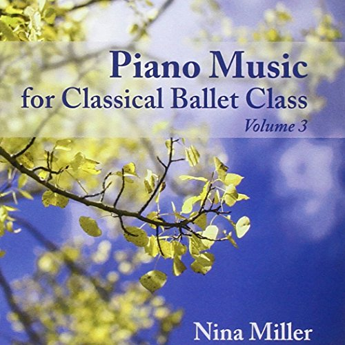 Piano Music for Classical Ballet Class 3