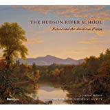 The Hudson River School: Nature and the AmericanVision