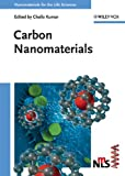 img - for Carbon Nanomaterials (Nanomaterials for Life Sciences (VCH)) book / textbook / text book