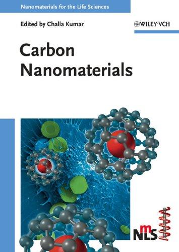 Carbon Nanomaterials (Nanomaterials For Life Sciences (Vch))