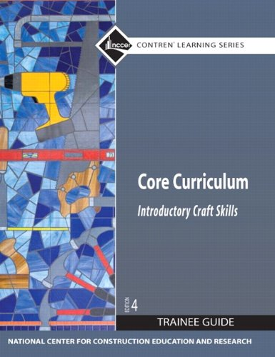 Core Curriculum: Introductory Craft Skills, Trainee...