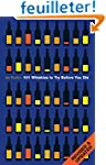 101 Whiskies to Try Before You Die (R...