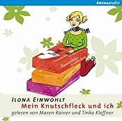 Mein Knutschfleck und ich (Sina 3) | Ilona Einwohlt