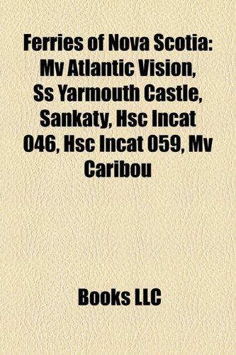 ferries-of-nova-scotia-mv-atlantic-vision-ss-yarmouth-castle-sankaty-hsc-incat-046-hsc-incat-059-mv-