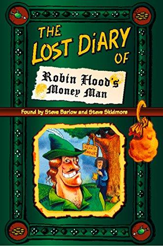 Steve Barlow - The Lost Diary of Robin Hood's Money Man (Lost Diaries)