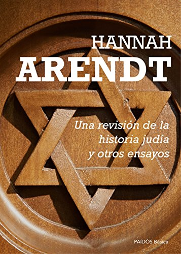 Una Revisión De La Historia Judía Y Otros Ensayos (Basica)