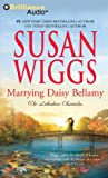 Marrying Daisy Bellamy (The Lakeshore Chronicles Series)