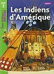 Les Indiens d'Am�rique Niveau 2 - Tou...