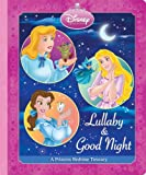 Lullaby & Good Night (Disney Princess) (Toddler Board Books)