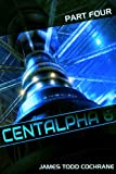 img - for Centalpha 6 Part IV book / textbook / text book