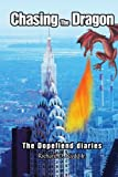 img - for Chasing The Dragon: The Dopefiend diaries book / textbook / text book