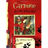 "Carmine: A Little More Redvon ""Melissa Sweet"""