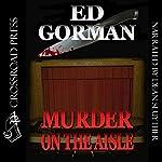 Murder on the Aisle | Ed Gorman