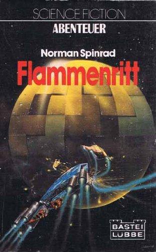 Norman Spinrad - Flammenritt